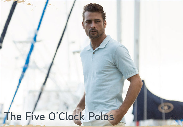 The Five O'Clock Polos