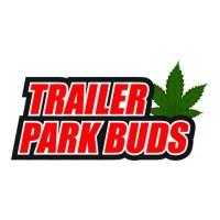 Trailer Park Buds Coming Soon!
