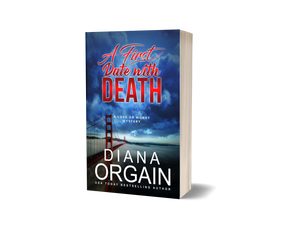 A First Date with Death (Book 1 in the Love or Money Mystery Series) PRINT EDITION - Diana Orgain