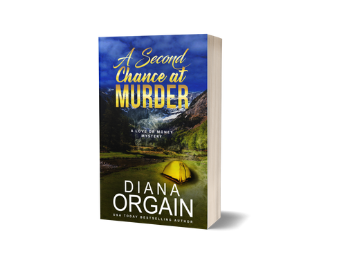 A Second Chance at Murder (Book 2 in the Love or Money Mystery Series) PRINT EDITION - Diana Orgain