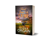 Load image into Gallery viewer, Third Time's a Crime (Book 3 in the Love or Money Mystery Series) PRINT EDITION - Diana Orgain