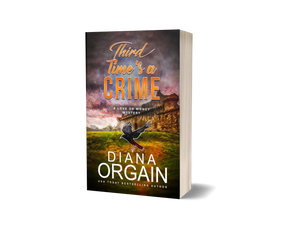 Third Time's a Crime (Book 3 in the Love or Money Mystery Series) PRINT EDITION - Diana Orgain