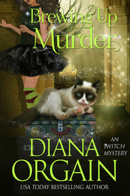 Brewing up Murder (Book 3 in the iWitch Mystery Series) - Diana Orgain