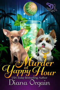 Murder at Yappy Hour (Book 1 in the Roundup Crew Mystery Series) - Diana Orgain