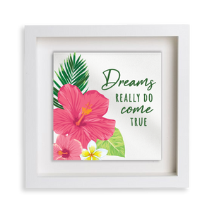 Tropical Flowers Dreams Come True Happy Frame