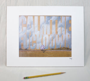 """Calm The Fuck Down"" Matted Print"