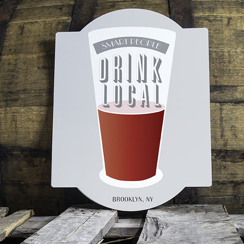 Personalized Drink Local Beer Cup Bar Sign