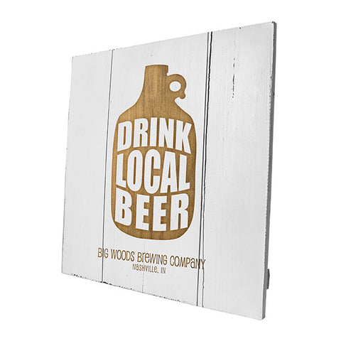 Personalized Drink Local Growler Wood Sign