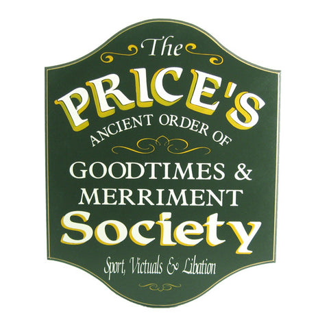 "Personalized ""Good Times & Merriment Society"" Handcrafted Sign"