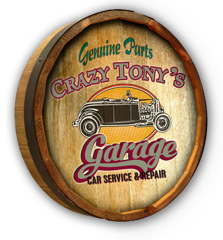 Personalized Crazy Tony's Garage Quarter Barrel Sign