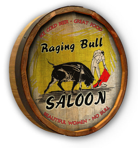 Raging Bull Saloon Quarter Barrel Sign