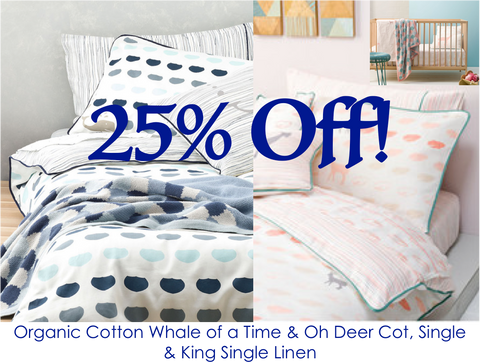 25% off Whale of a Time and Oh Deer Organic Cotton Sheets, Duvets, Quilts in Single, King Single & Cot Size