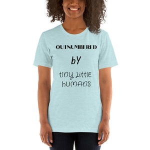 outnumbered by tiny little humans shirt, funny shirt, mom shirt, mom, kids