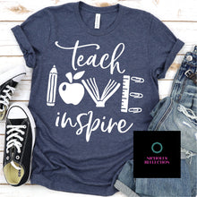 Load image into Gallery viewer, Teach Love Inspire, Teacher shirt, something for teacher