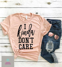 Load image into Gallery viewer, kinda dont care tee, womens shirt, custom tshirt