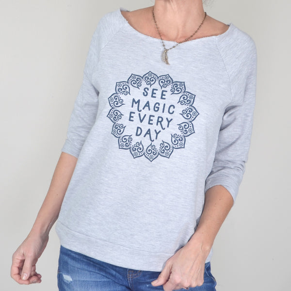 See Magic Every Day -  Grey Mandala Pullover