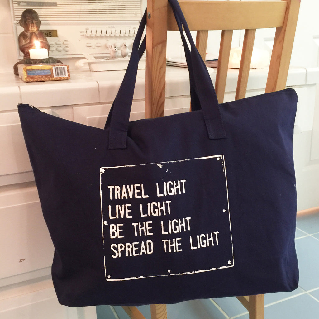 Travel Light...Spread The Light  - Navy Blue Carry All Bag