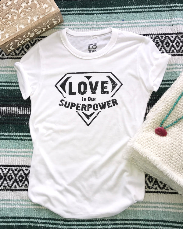 Love Is Our Super Power - White Soft Unisex Tee