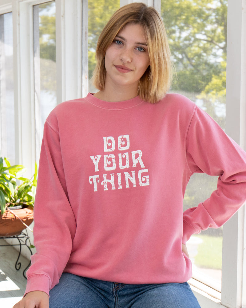 Do Your Thing - Soft Pink Sweatshirt