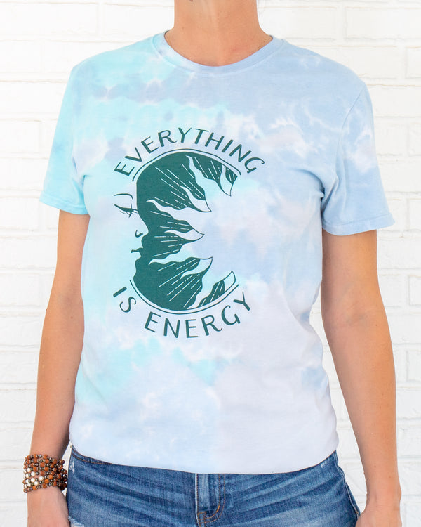 Everything is Energy - Tie Dye Tee