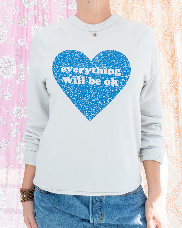 Everything Will Be OK - Putty Unisex French Terry Sweatshirt