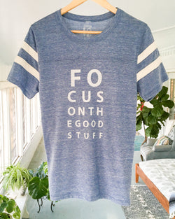 Focus on the Good Stuff ~  Heather Blue Vintage Sport Tee