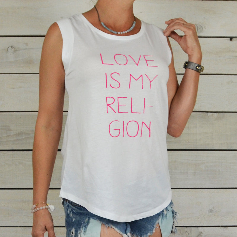 LOVE Is My Religion - White Muscle Tee Shirt