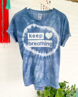 KEEP BREATHING -  BLUE HAND DYED TEE