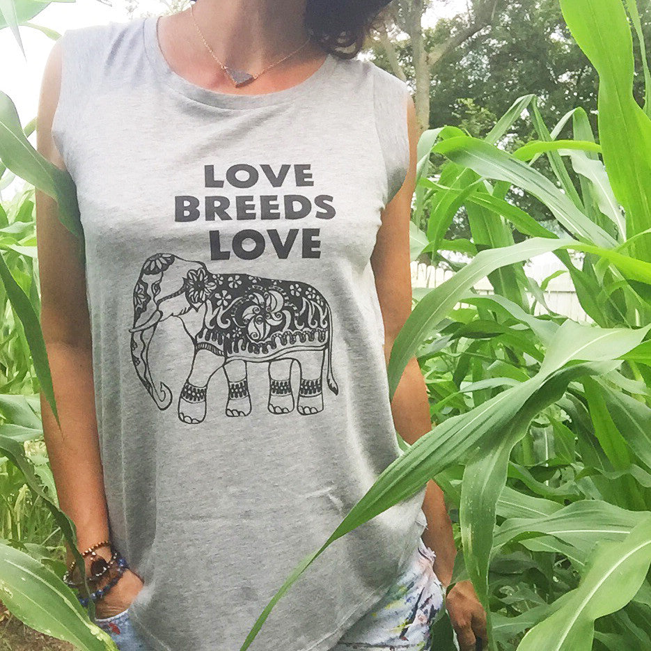 Love Breeds Love with Elephant - Muscle Tee