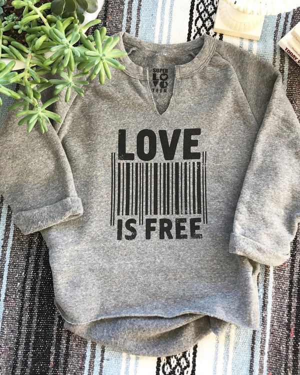 Love is Free - Heather Grey Raw Edge Sweatshirt