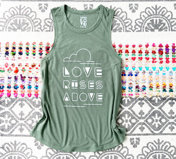 Love Rises Above - Moss Slinky Muscle Tee