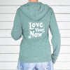 Love Your Now - Pine Green Super-Soft Unisex Hoodie