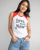 Love Your Now  -  Red and White Muscle Tee