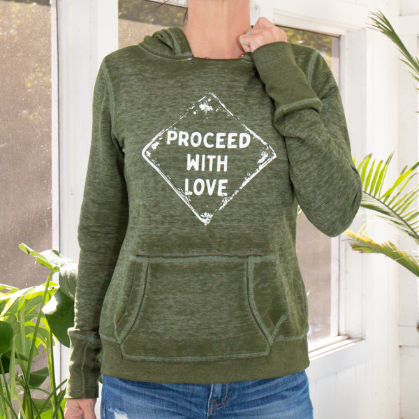 Proceed with Love - Dark Moss Green Burnout Pullover Hoodie