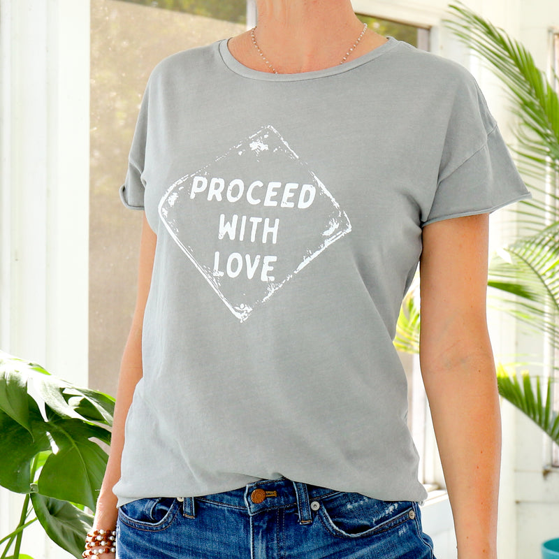 Proceed with Love - Soft Grey Cotton Tee