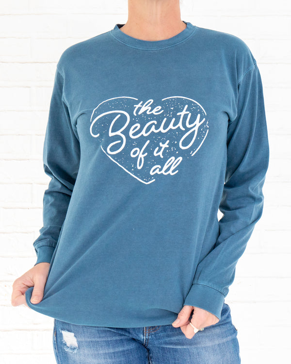 The Beauty of It All-  Steel Blue Unisex Long Sleeve Tee