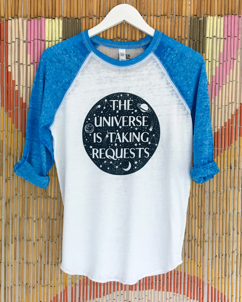 The Universe is Taking Requests -  Burnout Baseball Tee