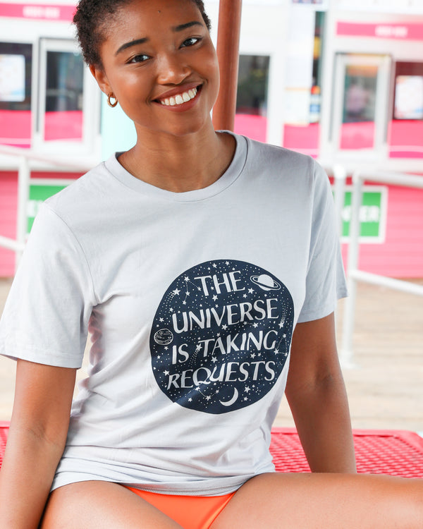 THE UNIVERSE IS TAKING REQUESTS -  Bamboo & Organic Cotton Unisex Tee