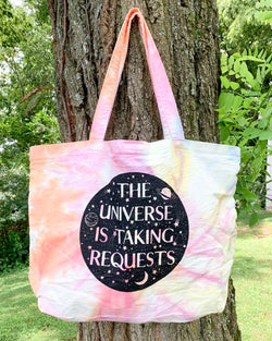 THE UNIVERSE IS TAKING REQUESTS - TIE DYE Carry All Bag
