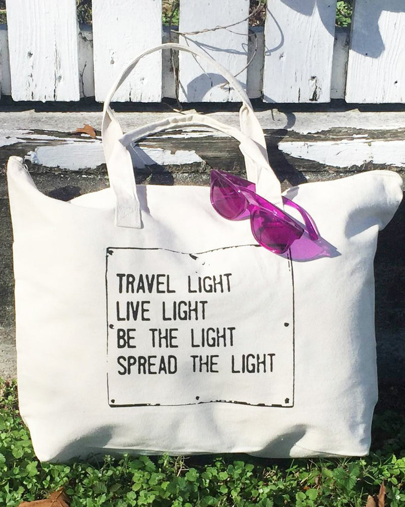 Travel Light...Spread The Light  - Carry All Bag