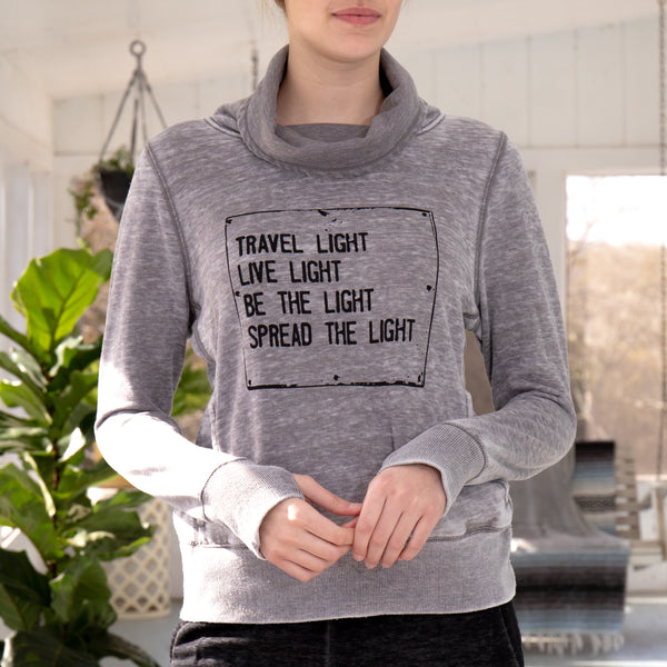 Travel Light...Be the Light - Burnout Cowl Neck Sweatshirt