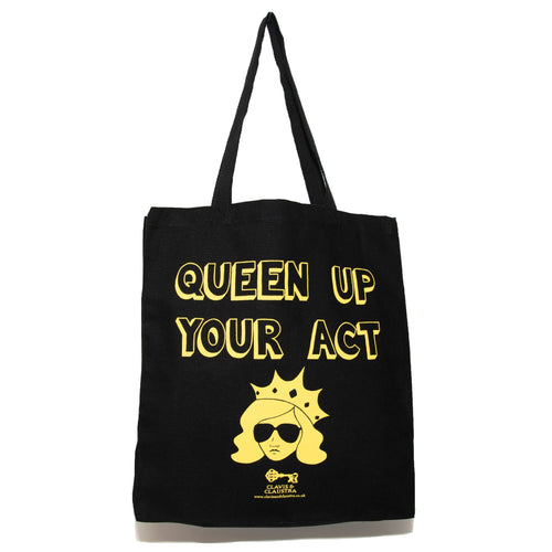 Queen Up Your Act tote bag