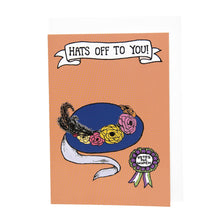 Load image into Gallery viewer, Hats Off To You! card