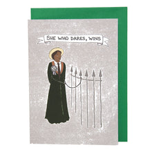 Load image into Gallery viewer, She Who Dares Wins card