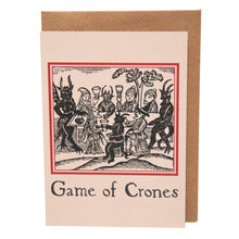 Load image into Gallery viewer, Game of Crones card