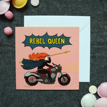Load image into Gallery viewer, Rebel Queen card