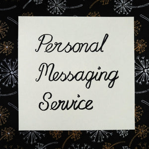 Personal Messaging Service