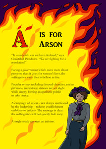 A is for Arson: A Suffragette Alphabet of Rebellion & Resistance