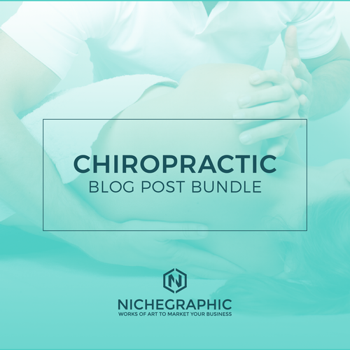 Chiropractic Blog Post Bundle