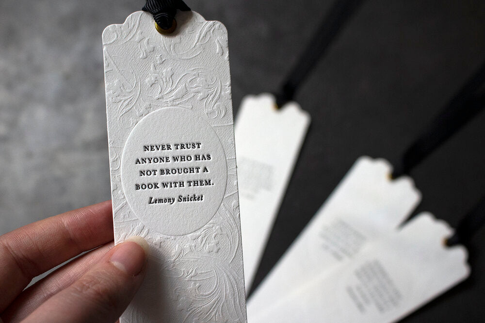 Letterpress Bookmark - Lemony Snicket Quote